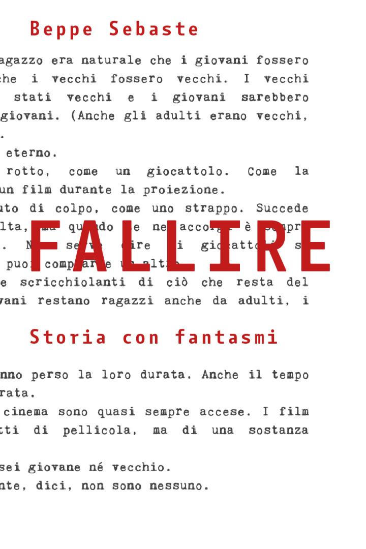 FALLIRE. Storia con fantasmi