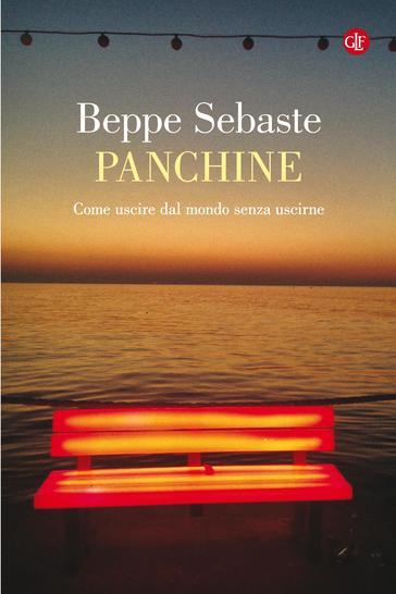 """""""Metafisica della divagazione"""". Le """"Panchine"""" lette da Antonio Prete"""